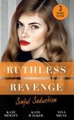 Ruthless Revenge: Sinful Seduction