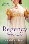 Regency Surrender: Scandalous Return