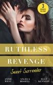 Ruthless Revenge: Sweet Surrender