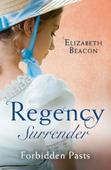 Regency Surrender: Forbidden Pasts