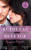 Ruthless Revenge: Priceless Proposal