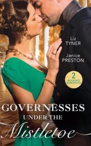 Governesses Under The Mistletoe (ebok) av Liz