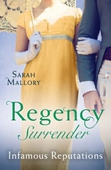 Regency Surrender: Infamous Reputations