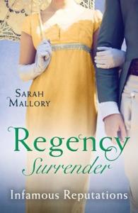 Regency Surrender: Infamous Reputations (ebok