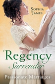 Regency Surrender: Passionate Marriages