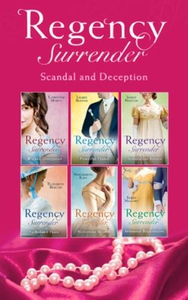 Regency Surrender: Scandal And Deception (ebo