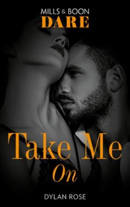 Take Me On (ebok) av Dylan Rose
