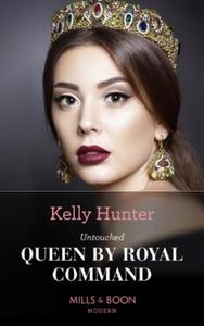 Untouched Queen By Royal Command (ebok) av Ke