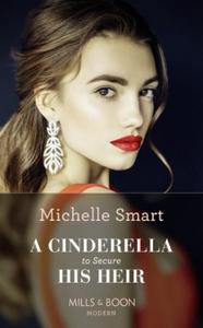 A Cinderella To Secure His Heir (ebok) av Mic