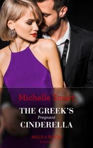The Greek's Pregnant Cinderella (ebok) av Mic