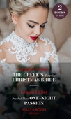 The Greek's Surprise Christmas Bride / Proof Of Their One-Night Passion