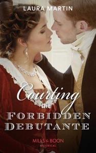 Courting The Forbidden Debutante (ebok) av La