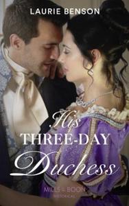 His Three-Day Duchess (ebok) av Laurie Benson