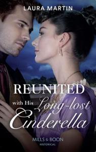 Reunited With His Long-Lost Cinderella (ebok)