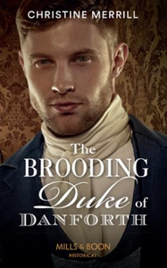 The Brooding Duke Of Danforth (ebok) av Chris