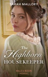 The Highborn Housekeeper (ebok) av Sarah Mall
