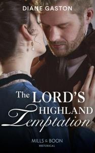 The Lord's Highland Temptation (ebok) av Dian