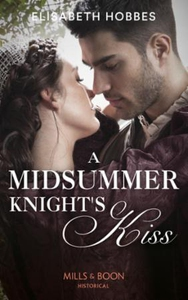 A Midsummer Knight's Kiss (ebok) av Elisabeth