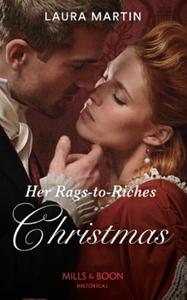 Her Rags-To-Riches Christmas (ebok) av Laura