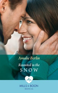 Reunited In The Snow (ebok) av Amalie Berlin