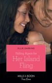 Falling Again For Her Island Fling