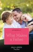 What Makes A Father
