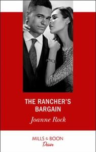 The Rancher's Bargain (ebok) av Joanne Rock