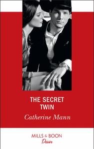 The Secret Twin (ebok) av Catherine Mann