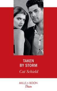 Taken By Storm (ebok) av Cat Schield