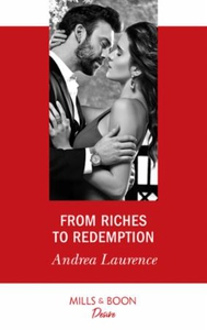 From Riches To Redemption (ebok) av Andrea La