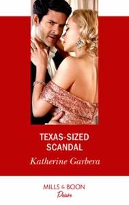 Texas-Sized Scandal (ebok) av Katherine Garbe