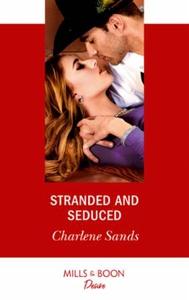 Stranded And Seduced (ebok) av Charlene Sands