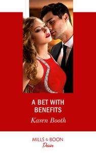 A Bet With Benefits (ebok) av Karen Booth