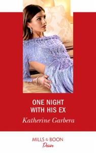 One Night With His Ex (ebok) av Katherine Gar