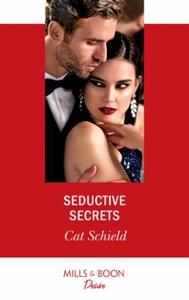 Seductive Secrets (ebok) av Cat Schield