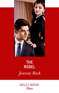 The Rebel (ebok) av Joanne Rock