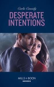 Desperate Intentions (ebok) av Carla Cassidy