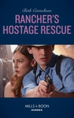 Rancher's Hostage Rescue