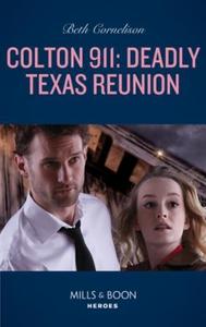 Colton 911: Deadly Texas Reunion (ebok) av Be