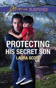 Protecting His Secret Son (ebok) av Laura Sco