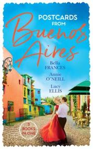 Postcards From Buenos Aires (ebok) av Bella F