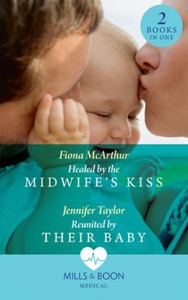 Healed By The Midwife's Kiss (ebok) av Fiona