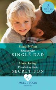 Resisting The Single Dad (ebok) av Scarlet Wi