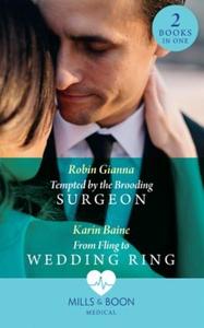 Tempted By The Brooding Surgeon (ebok) av Rob