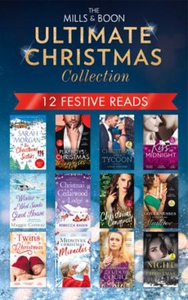 The Mills & Boon Ultimate Christmas Collectio