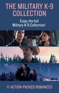 The Military K-9 Unit Collection (ebok) av Te