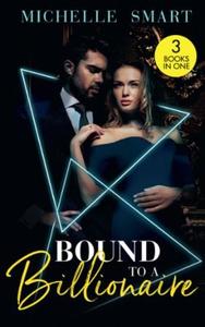Bound To A Billionaire (ebok) av Michelle Sma