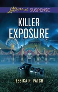 Killer Exposure (ebok) av Jessica R. Patch