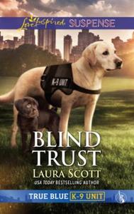 Blind Trust (ebok) av Laura Scott