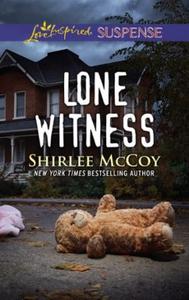 Lone Witness (ebok) av Shirlee McCoy